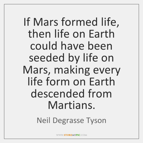 If Mars formed life, then life on Earth could have been seeded ...