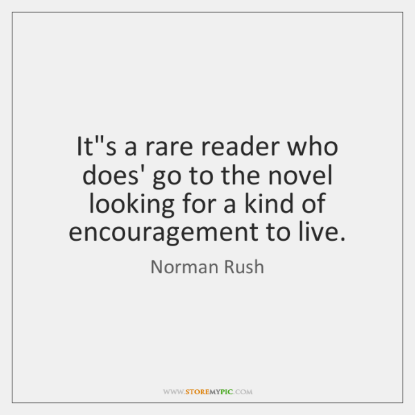 It's a rare reader who does' go to the novel looking for ...