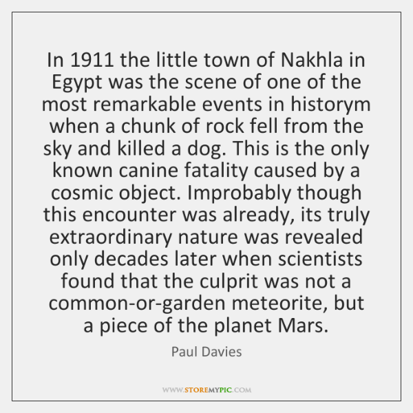 In 1911 the little town of Nakhla in Egypt was the scene of ...