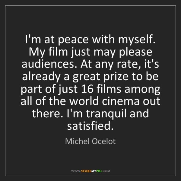 Michel Ocelot: I'm at peace with myself. My film just may please audiences....