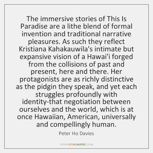 The immersive stories of This Is Paradise are a lithe blend of ...