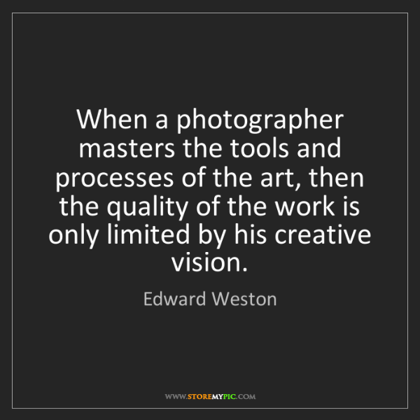 Edward Weston: When a photographer masters the tools and processes of...