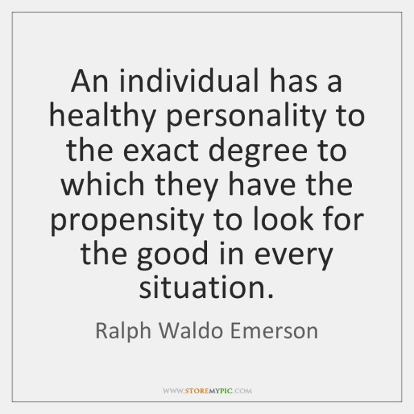 An individual has a healthy personality to the exact degree to which ...