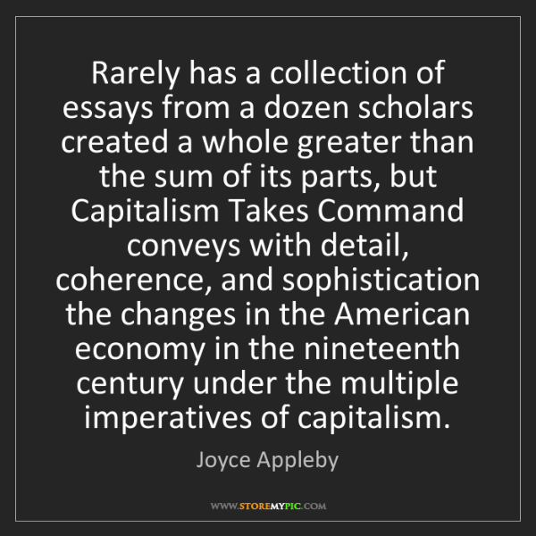 Joyce Appleby: Rarely has a collection of essays from a dozen scholars...