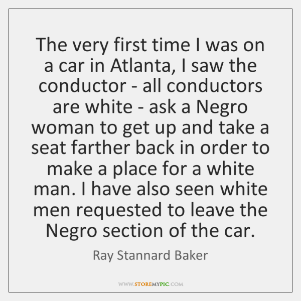 The very first time I was on a car in Atlanta, I ...