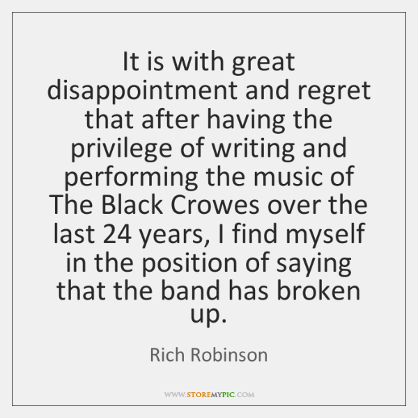 It is with great disappointment and regret that after having the privilege ...