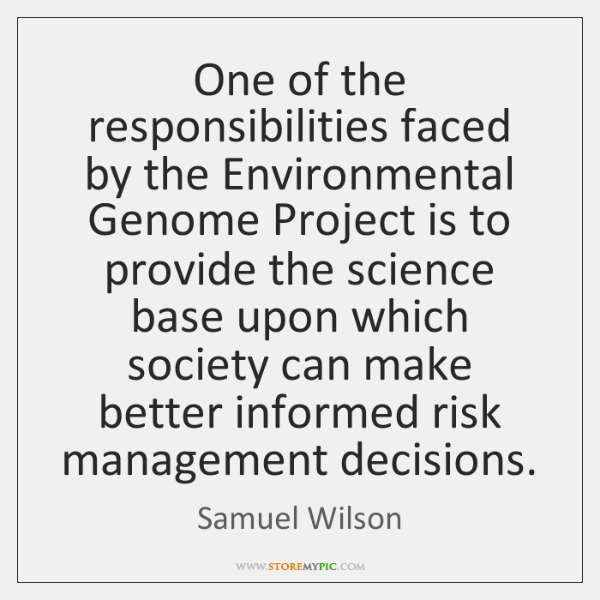 One of the responsibilities faced by the Environmental Genome Project is to ...