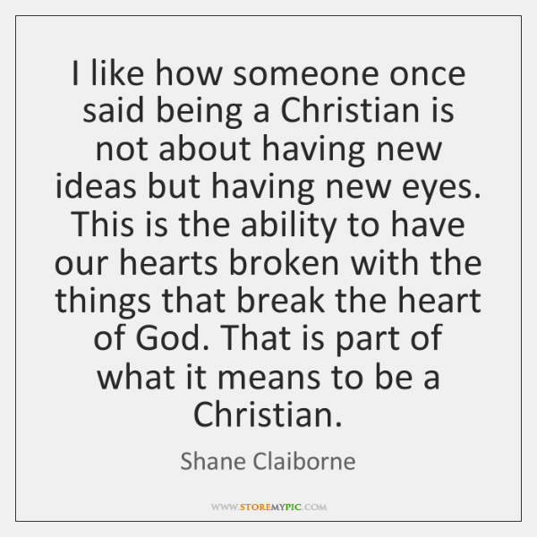 I like how someone once said being a Christian is not about ...