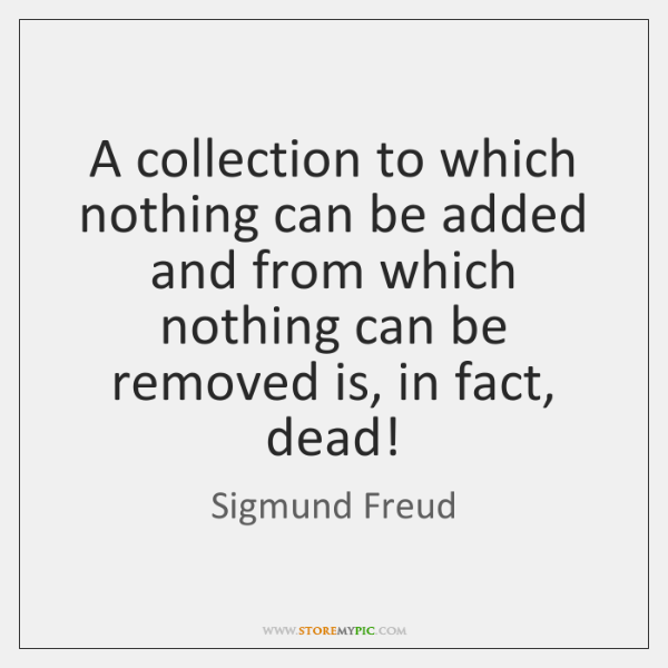 A collection to which nothing can be added and from which nothing ...