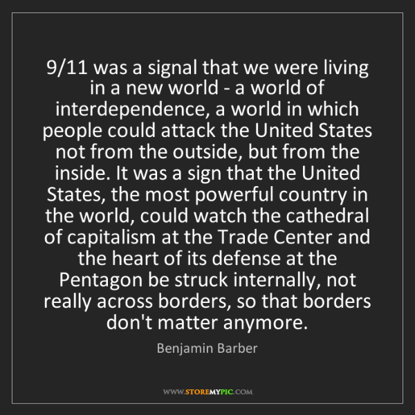 Benjamin Barber: 9/11 was a signal that we were living in a new world...