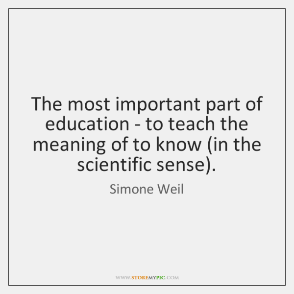 The most important part of education - to teach the meaning of ...