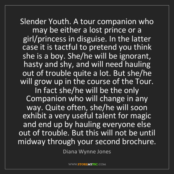 Diana Wynne Jones: Slender Youth. A tour companion who may be either a lost...