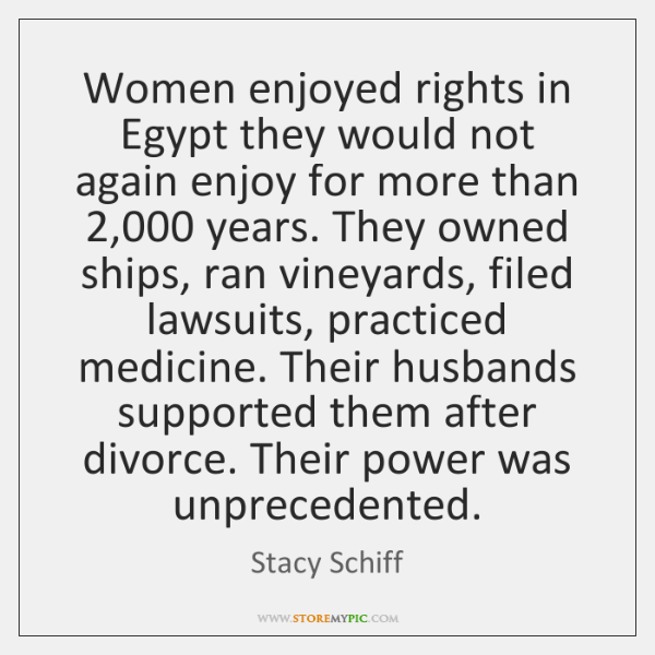 Women enjoyed rights in Egypt they would not again enjoy for more ...