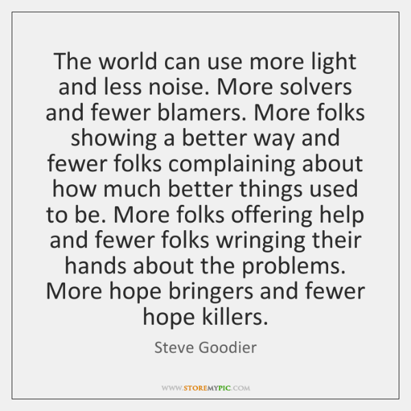 The world can use more light and less noise. More solvers and ...