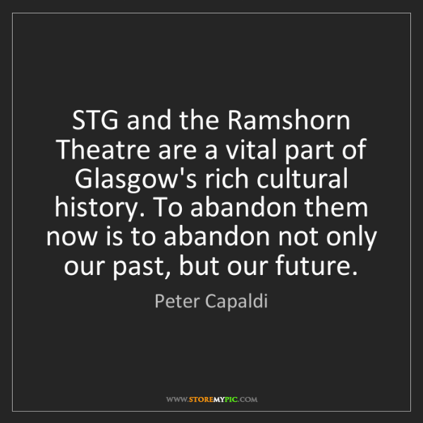 Peter Capaldi: STG and the Ramshorn Theatre are a vital part of Glasgow's...
