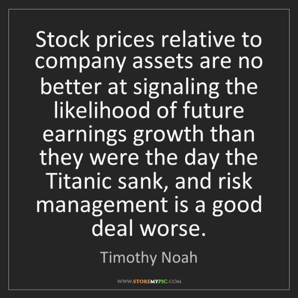 Timothy Noah: Stock prices relative to company assets are no better...