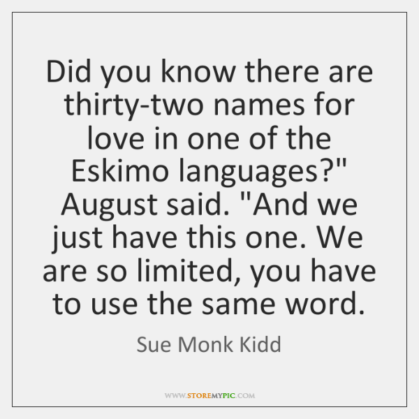Did you know there are thirty-two names for love in one of ...