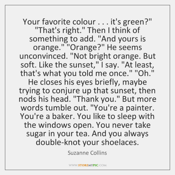 """Your favorite colour . . . it's green?"""" """"That's right."""" Then I think of something ..."""