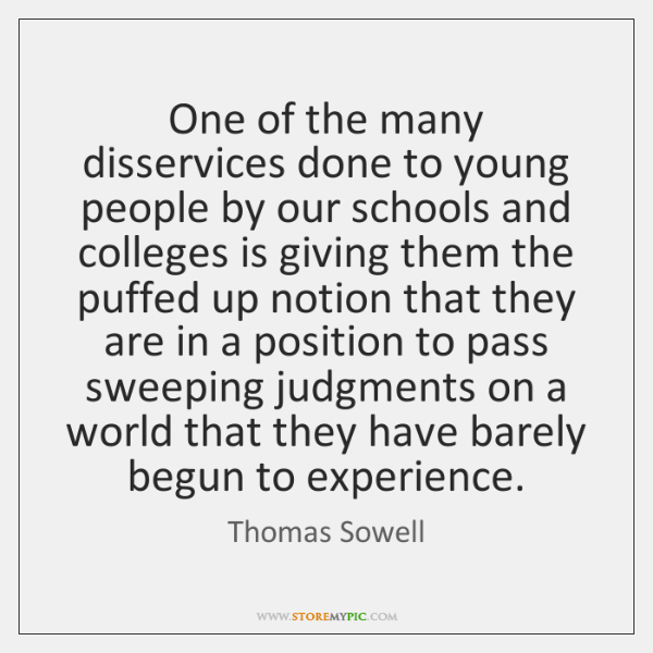 One of the many disservices done to young people by our schools ...