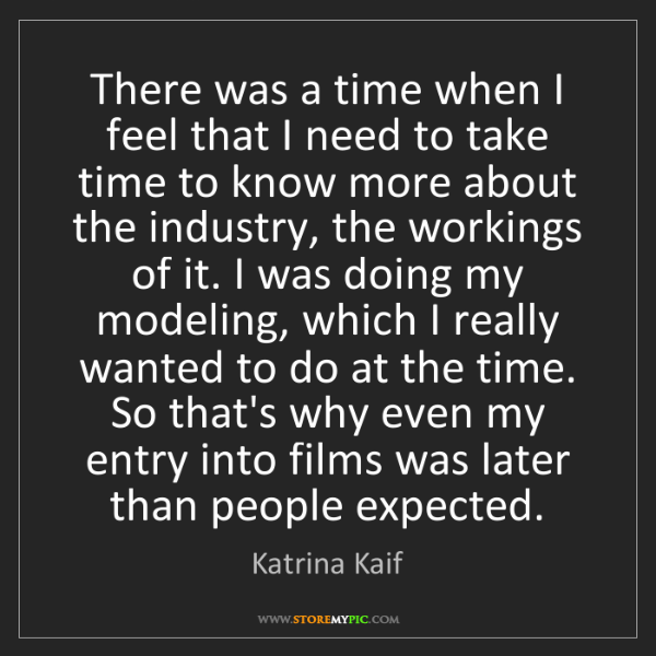 Katrina Kaif: There was a time when I feel that I need to take time...