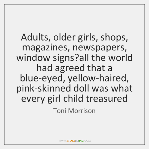 Adults, older girls, shops, magazines, newspapers, window signs?all the world had ...