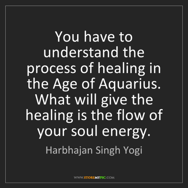 Harbhajan Singh Yogi: You have to understand the process of healing in the...