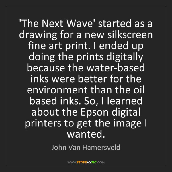 John Van Hamersveld: 'The Next Wave' started as a drawing for a new silkscreen...