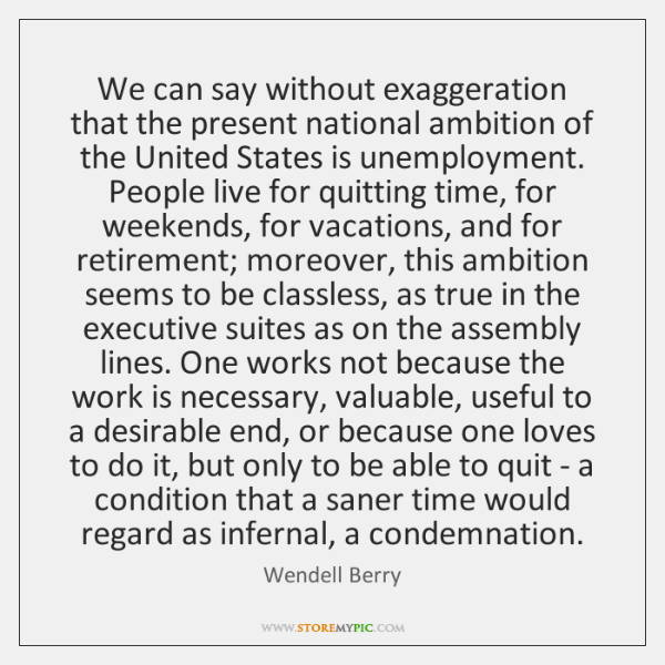 We can say without exaggeration that the present national ambition of the ...