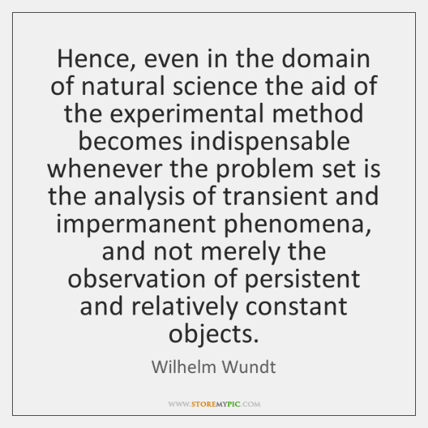 Hence, even in the domain of natural science the aid of the ...