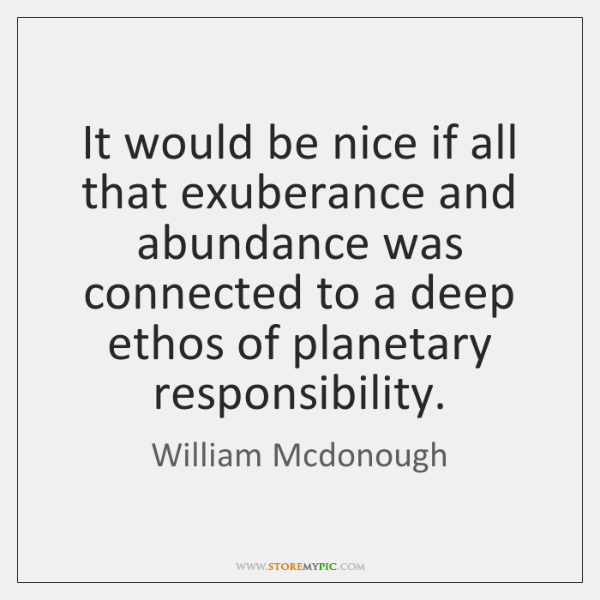 It would be nice if all that exuberance and abundance was connected ...