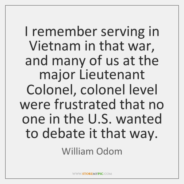 I remember serving in Vietnam in that war, and many of us ...