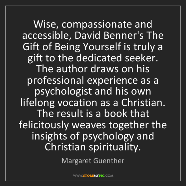 Margaret Guenther: Wise, compassionate and accessible, David Benner's The...