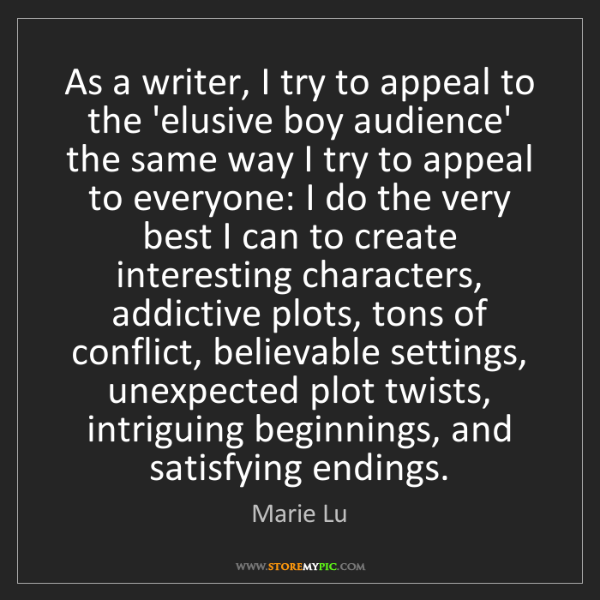 Marie Lu: As a writer, I try to appeal to the 'elusive boy audience'...