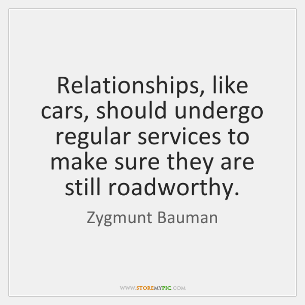 Relationships, like cars, should undergo regular services to make sure they are ...