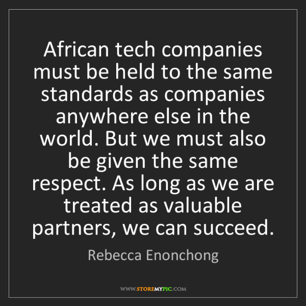 Rebecca Enonchong: African tech companies must be held to the same standards...