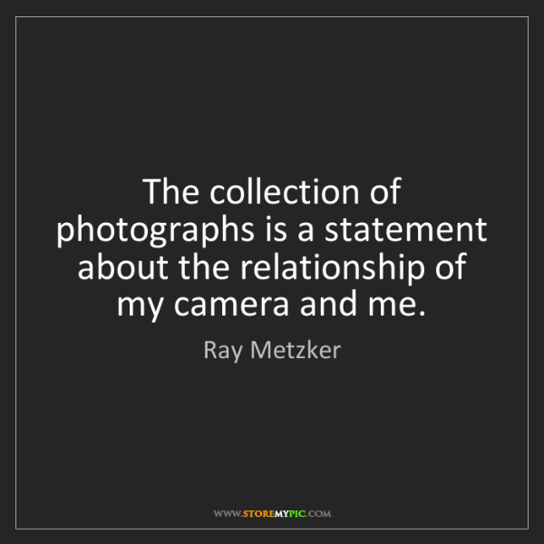Ray Metzker: The collection of photographs is a statement about the...