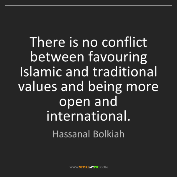 Hassanal Bolkiah: There is no conflict between favouring Islamic and traditional...