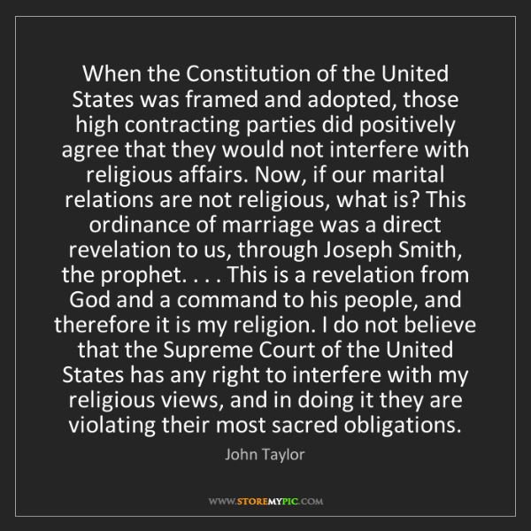 John Taylor: When the Constitution of the United States was framed...