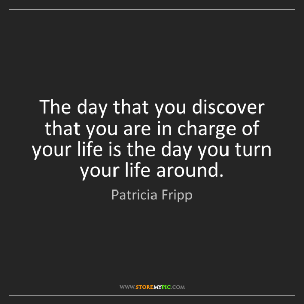 Patricia Fripp: The day that you discover that you are in charge of your...