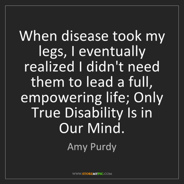 Amy Purdy: When disease took my legs, I eventually realized I didn't...