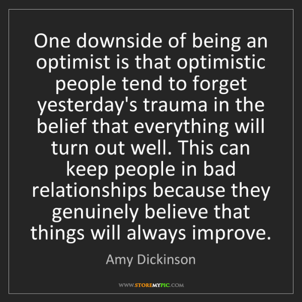 Amy Dickinson: One downside of being an optimist is that optimistic...
