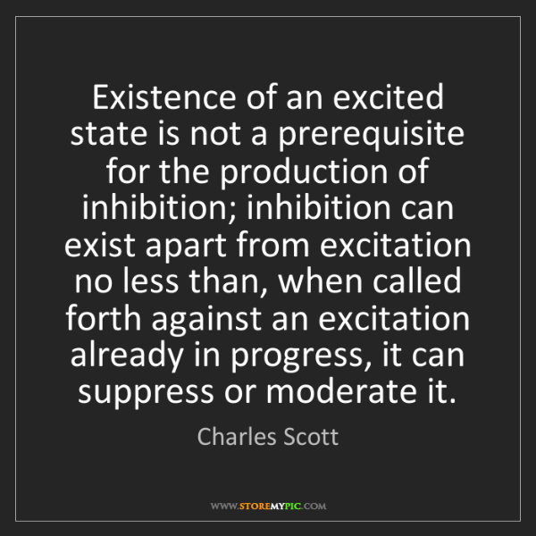 Charles Scott: Existence of an excited state is not a prerequisite for...