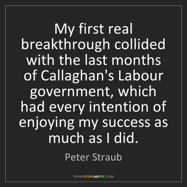 Peter Straub: My first real breakthrough collided with the last months...