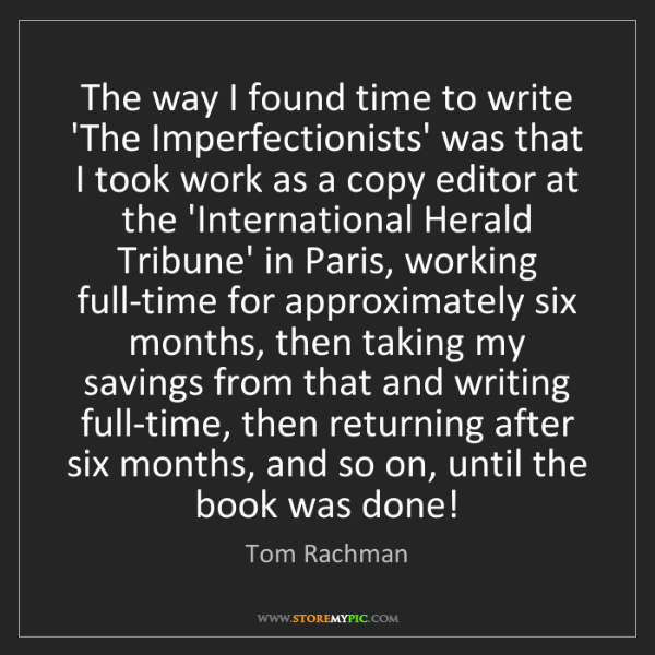 Tom Rachman: The way I found time to write 'The Imperfectionists'...