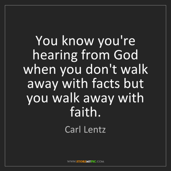 Carl Lentz: You know you're hearing from God when you don't walk...