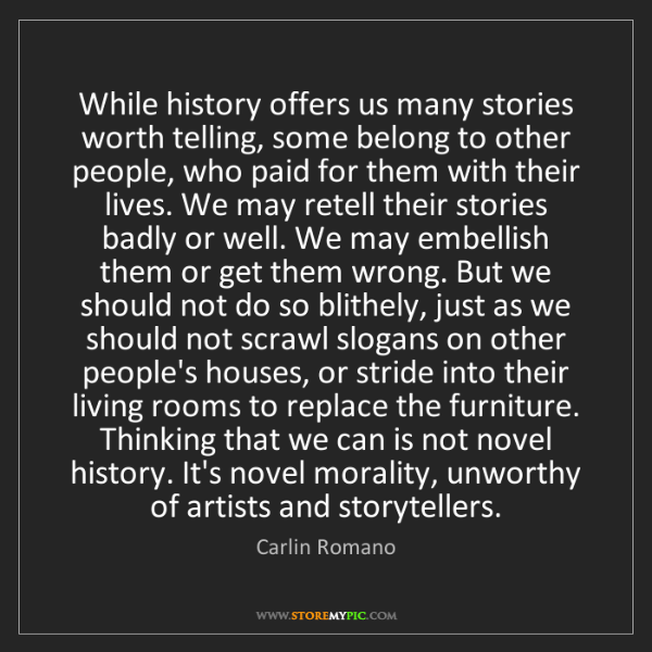 Carlin Romano: While history offers us many stories worth telling, some...
