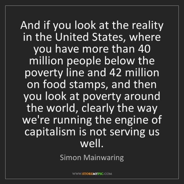 Simon Mainwaring: And if you look at the reality in the United States,...