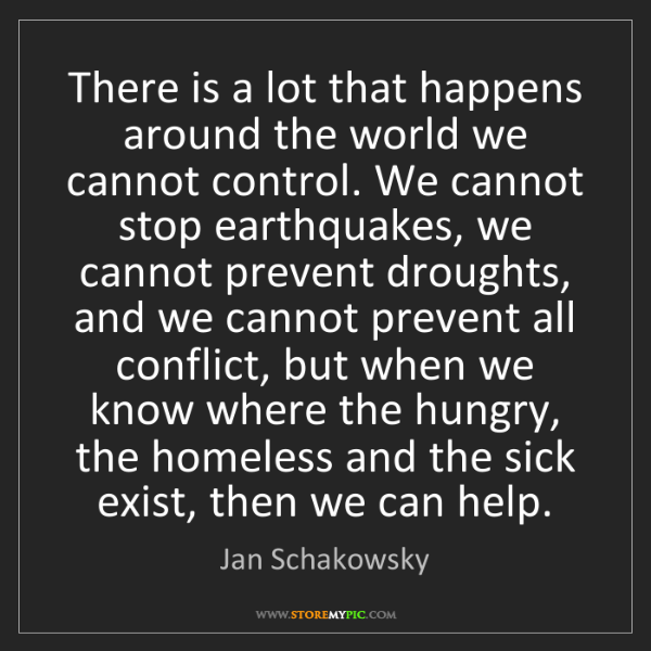Jan Schakowsky: There is a lot that happens around the world we cannot...