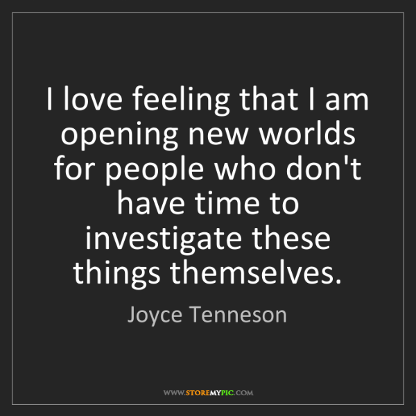 Joyce Tenneson: I love feeling that I am opening new worlds for people...