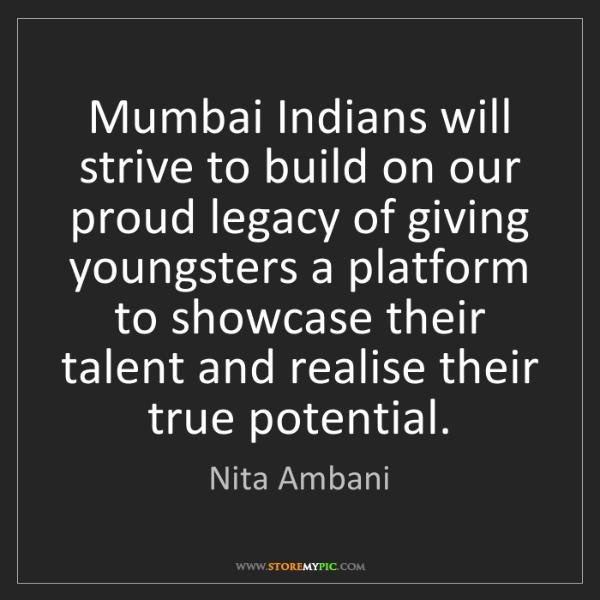 Nita Ambani: Mumbai Indians will strive to build on our proud legacy...